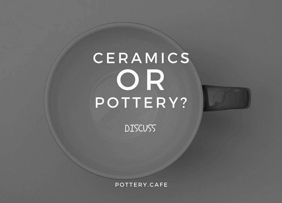 pottery or ceramics